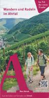Wandern und Radeln im Ahrtal - in Tal der roten Traube, Rotweinwanderweg, AhrSteig...
