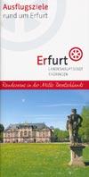 Ausflugsziele rund um Erfurt - Landeshauptstadt Thüringen