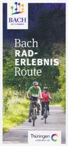 Bach Rad-Erlebnisroute, Johann Sebastian Bach in Thüringen