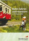 Bahn fahren und wandern im Schwarzatal