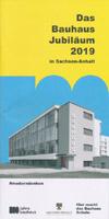 Das Bauhaus Jubiläum 2019 in Sachsen-Anhalt