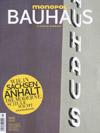 Monopol: Bauhaus - Wie in Sachsen-Anhalt die Moderne Schule macht.