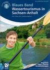 Katalog Blaues Band - Wassertourismus in Sachsen-Anhalt