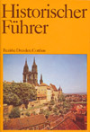Historischer Führer Bezirke Dresden, Cottbus (1988)