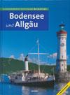 Bodensee und Allgäu - Ausflugsparadies Deutschland Bildatlas