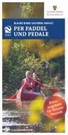 Blaues Band Sachsen-Anhalt:  Per Paddel und Pedale