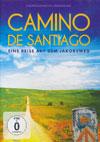 Camino De Santiago - Eine Reise auf dem jakobsweg [DVD]