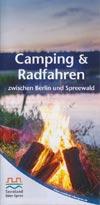 Camping und Radfahren zwischen Berlin und Spreewald