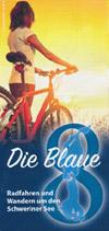 Die blaue 8 - Radfahren und Wandern um den Schweriner See
