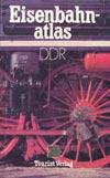 Eisenbahn-Atlas DDR (Tourist Verlag 1988)