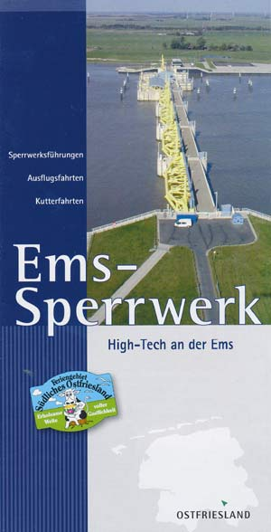 Ems-Sperrwerk High-Tech an der Ems