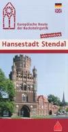 Europäische Route der Backsteingotik - Hansestadt Stendal