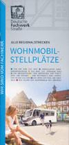 Wohnmobilstellplätze entlang der Deutschen Fachwerkstraße