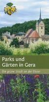Parks und Gärten in Gera - die grüne Stadt an der Weißen Elster
