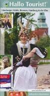 Hallo Tourist! L�neburger Heide, Bremen, Hamburg und die Elbe