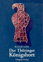 Reinhold Andert - Der Thüringer Königshort