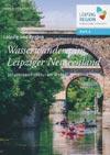Wasserwandern im Leipziger Neuseenland 2 - Industriearchitektur am Wasser