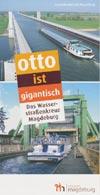 Otto ist gigantisch - Das Wasserstraßenkreuz Magdeburg