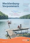 Mecklenburg-Vorpommern Das Magazin für Ihren Urlaub zwischen Ostsee und Seenplatte