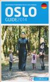 Oslo Guide 2014 - Stadtführer für Oslo und Umgebung (deutsch)