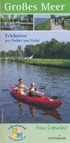 Großes Meer - Erlebnisse per Paddel und Pedal