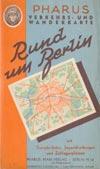 alte Pharus Verkehrs- und Wanderkarte Rund um Berlin, M 1:130.000
