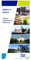 Tipps für erlebnisreiche Radtouren Ingolstadt - mitten in Bayern