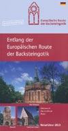 Entlang der Europ�ischen Route der Backsteingotik - Reisef�hrer 2013
