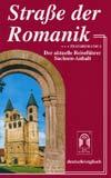 Reiseführer Straße der Romanik +++ Transromanica