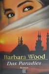 Barbara Wood - Das Paradies (Roman 1999)