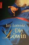 Iny Lorentz - Die Löwin (Roman 2006)