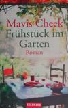 Mavis Cheek - Frühstück im Garten (Roman, 2002)