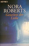 Nora Roberts - Gezeiten der Liebe (Roman, 2004)