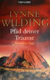 Lynne Wilding - Pfad deiner Träume (Roman 2005)