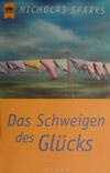 Nicholas Sparks - Das Schweigen des Glücks (Roman, 2002)