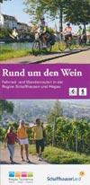 Rund um den Wein - Fahrrad- und Wandertouren in der Region Schaffhausen