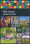 Urlaubs- und Freizeitjournal Region Saale-Unstrut 2015