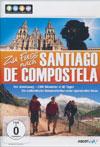 Zu Fuss nach Santiago de Compostela [DVD]