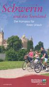 Schwerin und das Seenland - Kompass für Ihren Urlaub