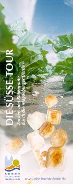 Die S�sse Tour - Zucker- und R�benroute durch die Magdeburger B�rde