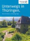 Unterwegs in Thüringen - Übersichtskarte und Ausflugstipps