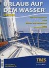 Urlaub auf dem Wasser - Ostsee 2017