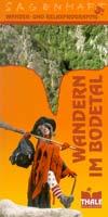 Wandern im Bodetal:  Wander- und Relaxprogramme,  Pauschalangebote