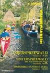 Karte Wasserwandern Oberspreewald M 1:25.000 Unterspreewald M 1:50.000 Spremberg-Cottbus-Burg M 1:100.000