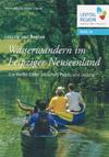 Wasserwandern im Leipziger Neuseenland - Weiße Elster