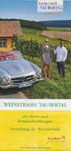 Weinstrasse Taubertal mit Karte und Vorstellung der Weinbetriebe