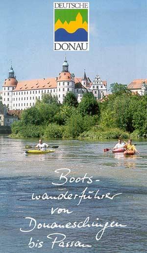 Donau Bootswanderführer von Donaueschingen bis Passau