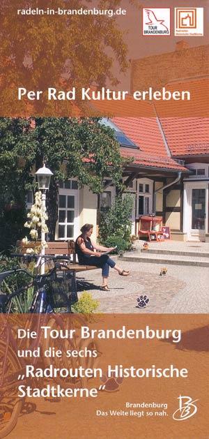 Per Rad Kultur erleben - Tour Brandenburg und Radtouren Historische Stadtkerne