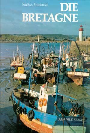 Schönes Frankreich - Die Bretagne (Parkland 1981)