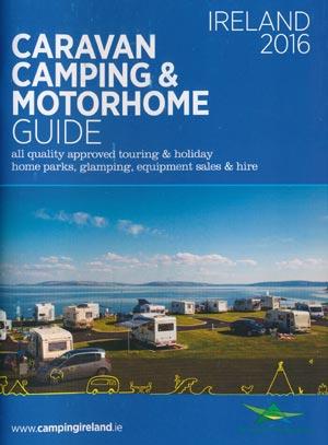 Caravan Camping & Motorhome Guide Ireland 2016